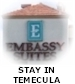 Stay in Temecula