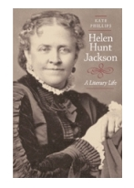 "Kate Phillips' new book ""Helen Hunt Jackson - A Literary Life"""